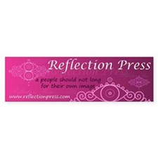Reflection Press Bumper Sticker