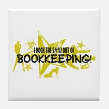 I ROCK THE S#%! - BOOKKEEPING Tile Coaster