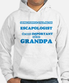 Some call me an Escapologist, the most Sweatshirt