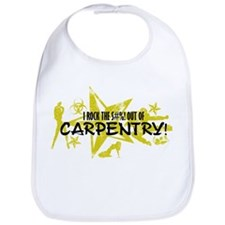 I ROCK THE S#%! - CARPENTRY Bib