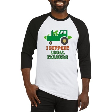 I Support Local Farmers Baseball Jersey