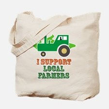 I Support Local Farmers Tote Bag