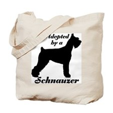 ADOPTED by Schnauzer Tote Bag