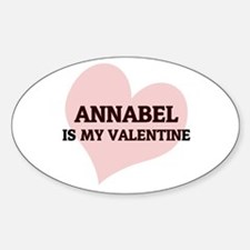 Annabel Is My Valentine Oval Decal