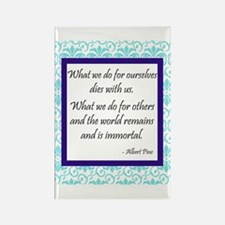 """What We Do for Others"" Rectangle Magnet"