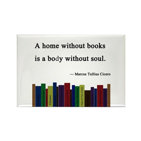 """""""A Home without Books"""" Rectangle Magnet"""