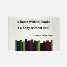 """A Home without Books"" Rectangle Magnet"