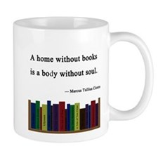"""A Home without Books"" Mug"