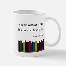 """""""A Home without Books"""" Mug"""
