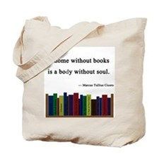 """A Home without Books"" Tote Bag"