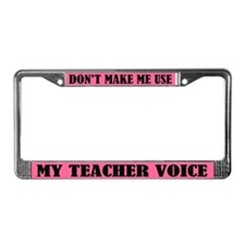 Funny Teacher Voice License Plate Frame