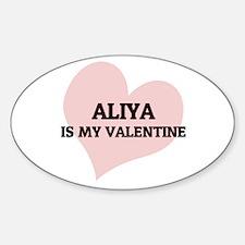 Aliya Is My Valentine Oval Decal