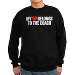 My Heart Belongs To The Coach Sweatshirt (dark)