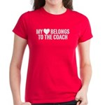 My Heart Belongs To The Coach Women's Dark T-Shirt