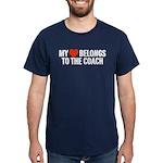 My Heart Belongs To The Coach Dark T-Shirt
