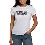 My Heart Belongs To The Coach Women's T-Shirt