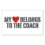My Heart Belongs To The Coach Sticker (Rectangle)