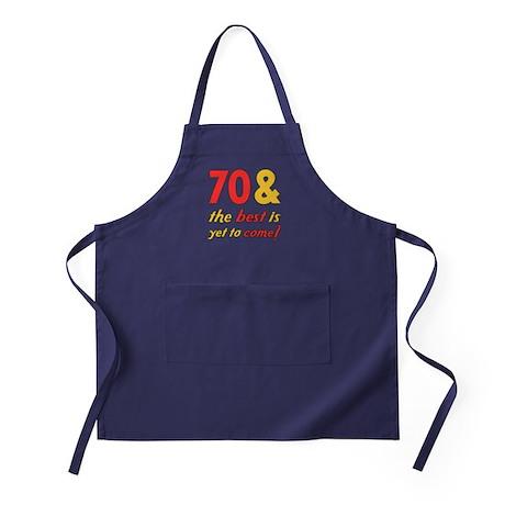 70th Birthday Best Yet To Come Apron (dark)