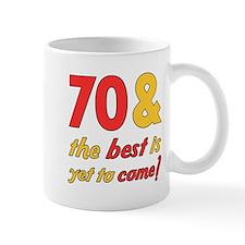 70th Birthday Best Yet To Come Mug