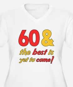 60th Birthday Best Yet To Come T-Shirt