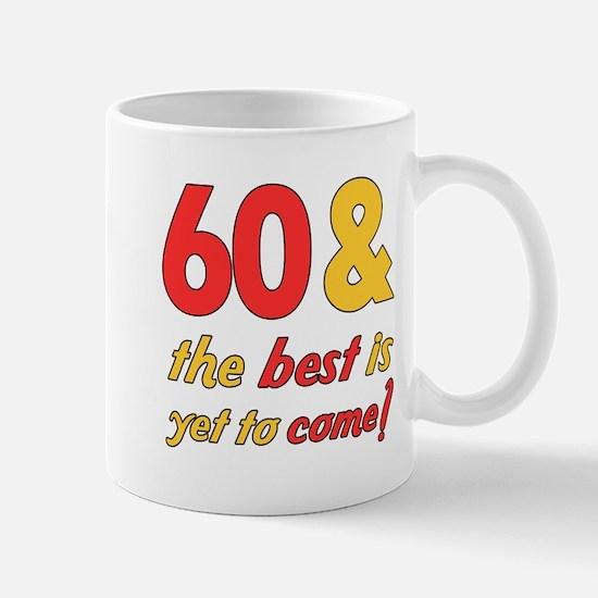 60th Birthday Best Yet To Come Mug