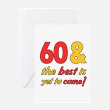 60th Birthday Best Yet To Come Greeting Card