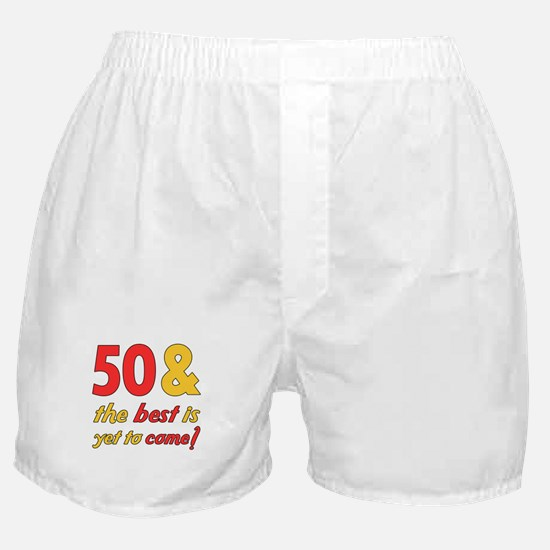 50th Birthday Best Yet To Come Boxer Shorts