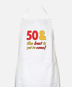 50th Birthday Best Yet To Come Apron
