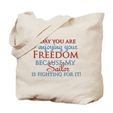 My Sailor is Fighting for You Tote Bag