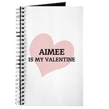Aimee Is My Valentine Journal