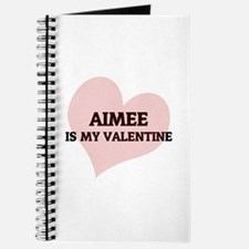 Aimee Is My Valentine Journal