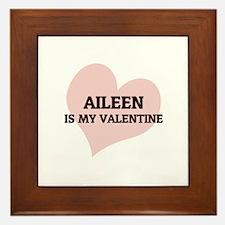 Aileen Is My Valentine Framed Tile