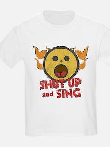 Shut Up and Sing T-Shirt