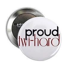 """Proud Twihard 2.25"""" Button"""
