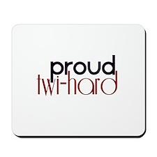 Proud Twihard Mousepad