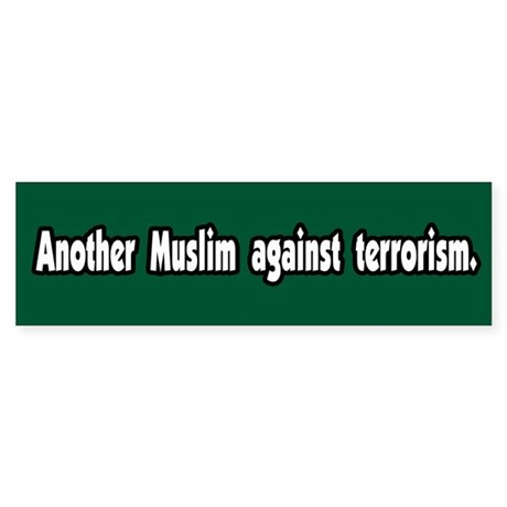 Muslim Against Terrorism Peace Bumper Sticker