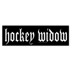 Hockey widow Bumper Bumper Sticker