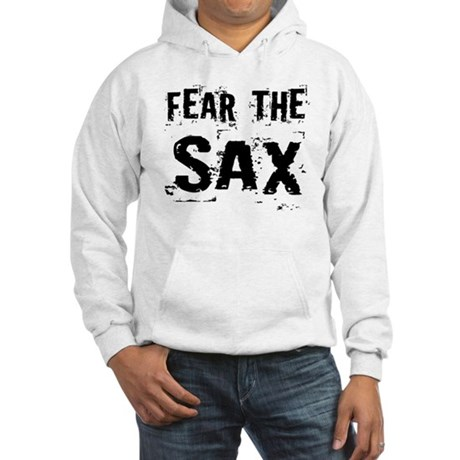 Fear The Saxophones Hooded Sweatshirt