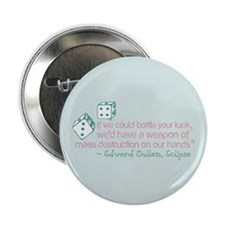 "Bottle Your Luck 2.25"" Button"