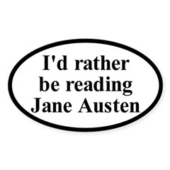 I'd Rather be Reading Jane Austen Car Decal