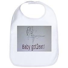 Baby's gotta Eat Bib