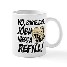 Jobu needs a refill! Mug