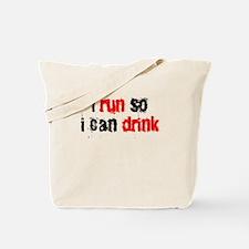 i run so i can drink Tote Bag