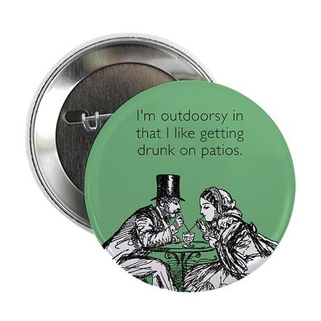 "Drunk On Patios 2.25"" Button"
