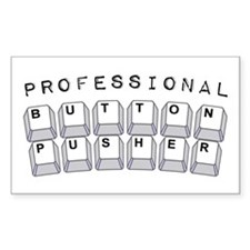 Professional Button Pusher - Decal