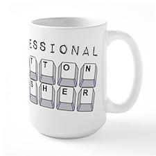 Professional Button Pusher - Mug