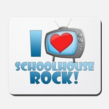 I Heart Schoolhouse Rock Mousepad