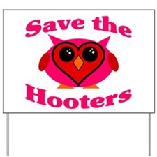 Save the Hooters v2.0 Yard Sign