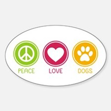 Peace - Love - Dogs 1 Decal