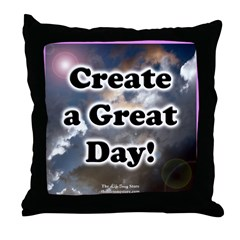 Create a Great Day 2 Throw Pillow